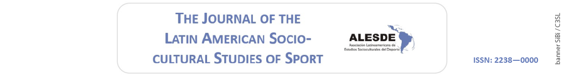 The Journal of Latin American Socio-cultural Studies in Sport (ALESDE) (JLASSS)