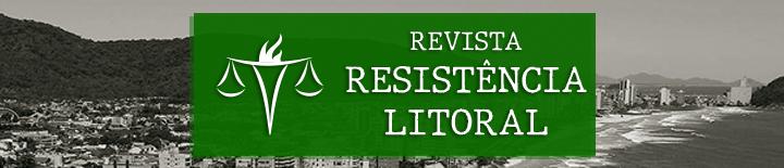 Revista Resistência Litoral Universidade Federal do Paraná Câmara do Curso de Serviço Social