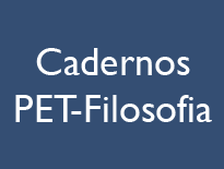 Cadernos PET-Filosofia